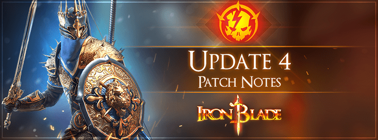 Iron Blade Update 4 Patch Notes