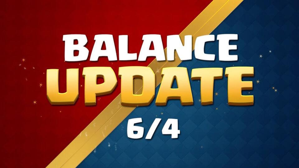 Clash Royale June 4th Update Balance Changes