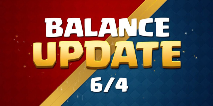 Clash Royale June 4th Update Balance Changes