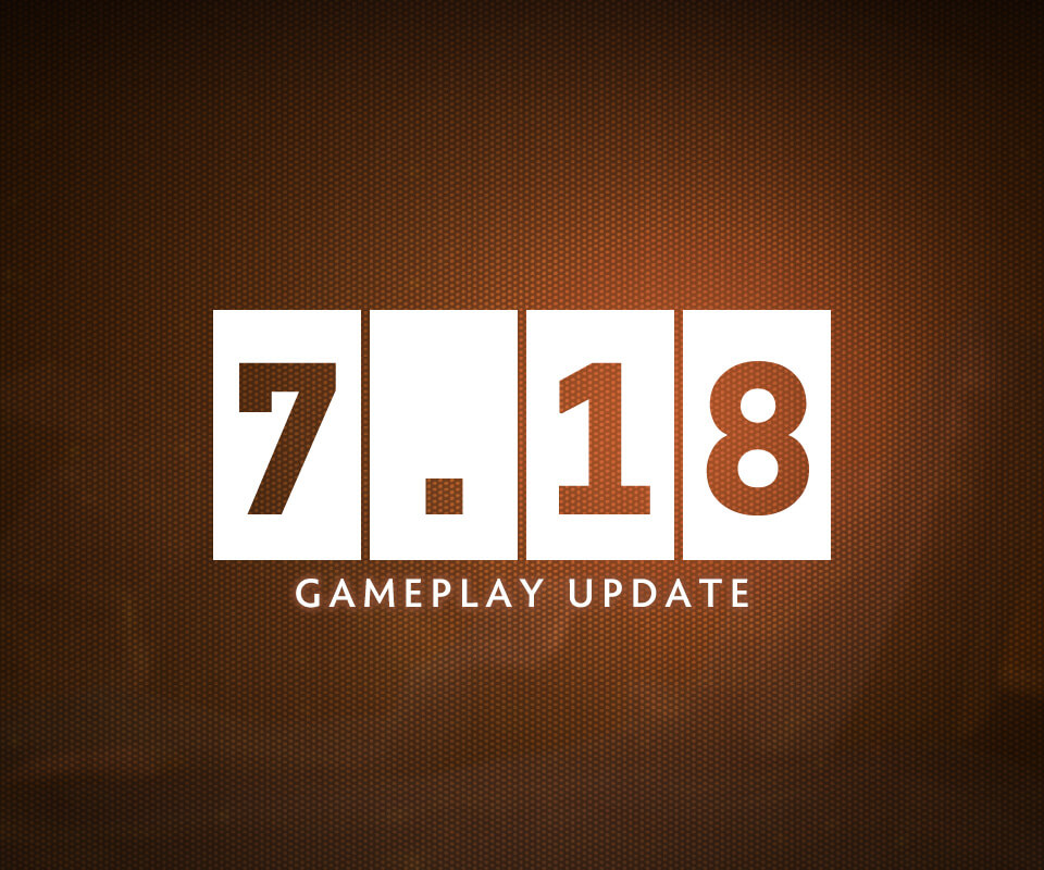 Dota 7.18 Patch Notes