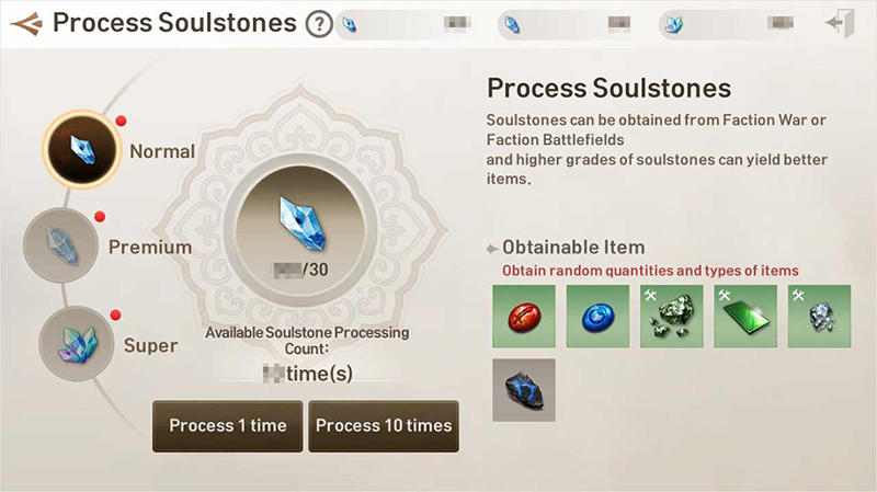 Obtain various items by processing the Soulstones you get from the Faction Battlefield and Disputed Territories.